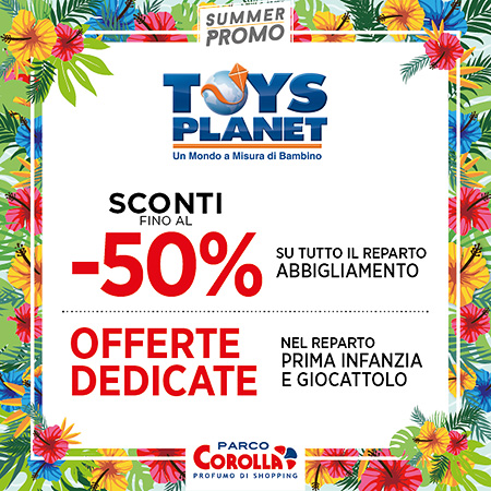 TOYS PLANET Summer Promo